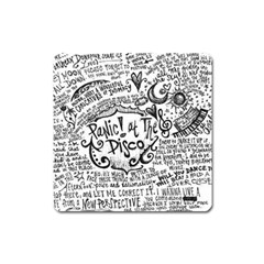 Panic! At The Disco Lyric Quotes Square Magnet by Onesevenart