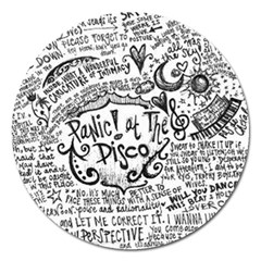 Panic! At The Disco Lyric Quotes Magnet 5  (round) by Onesevenart