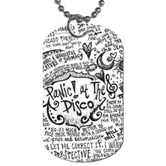 Panic! At The Disco Lyric Quotes Dog Tag (two Sides) by Onesevenart