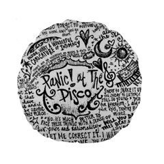 Panic! At The Disco Lyric Quotes Standard 15  Premium Round Cushions by Onesevenart