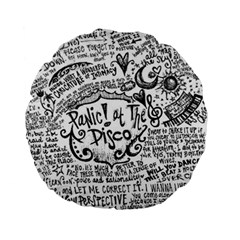Panic! At The Disco Lyric Quotes Standard 15  Premium Flano Round Cushions by Onesevenart