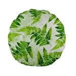 Fern Leaves Standard 15  Premium Flano Round Cushions Back