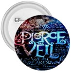 Pierce The Veil Quote Galaxy Nebula 3  Buttons