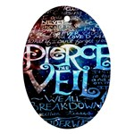 Pierce The Veil Quote Galaxy Nebula Ornament (Oval)