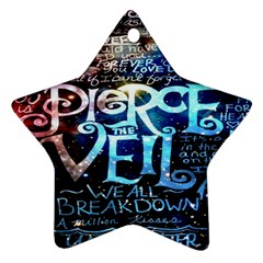 Pierce The Veil Quote Galaxy Nebula Ornament (star)  by Onesevenart