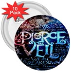 Pierce The Veil Quote Galaxy Nebula 3  Buttons (10 pack)