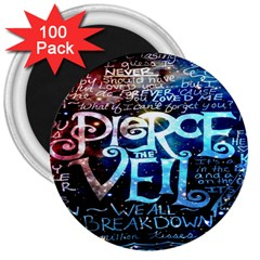 Pierce The Veil Quote Galaxy Nebula 3  Magnets (100 Pack) by Onesevenart