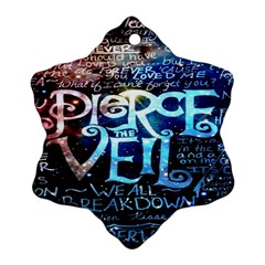 Pierce The Veil Quote Galaxy Nebula Snowflake Ornament (2 Side) by Onesevenart