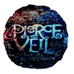 Pierce The Veil Quote Galaxy Nebula Large 18  Premium Round Cushions