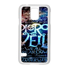 Pierce The Veil Quote Galaxy Nebula Samsung Galaxy S5 Case (white) by Onesevenart