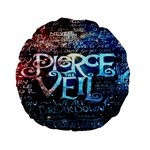 Pierce The Veil Quote Galaxy Nebula Standard 15  Premium Flano Round Cushions