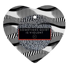 Sometimes Quiet Is Violent Twenty One Pilots The Meaning Of Blurryface Album Heart Ornament (2 Sides) by Onesevenart