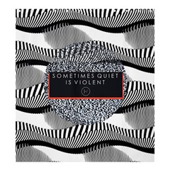 Sometimes Quiet Is Violent Twenty One Pilots The Meaning Of Blurryface Album Shower Curtain 66  X 72  (large)  by Onesevenart