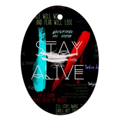 Twenty One Pilots Stay Alive Song Lyrics Quotes Oval Ornament (two Sides) by Onesevenart