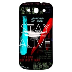 Twenty One Pilots Stay Alive Song Lyrics Quotes Samsung Galaxy S3 S Iii Classic Hardshell Back Case by Onesevenart