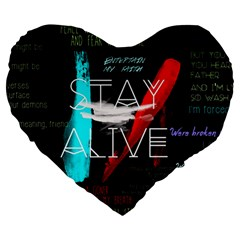 Twenty One Pilots Stay Alive Song Lyrics Quotes Large 19  Premium Heart Shape Cushions by Onesevenart