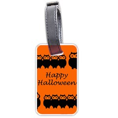 Happy Halloween   Owls Luggage Tags (two Sides) by Valentinaart