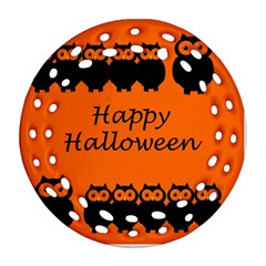 Happy Halloween   Owls Round Filigree Ornament (2side)