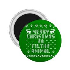 Ugly Christmas Ya Filthy Animal 2 25  Magnets by Onesevenart