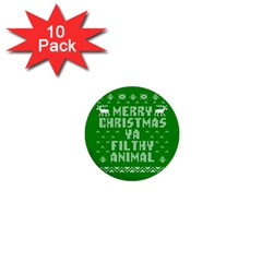 Ugly Christmas Ya Filthy Animal 1  Mini Buttons (10 Pack)  by Onesevenart