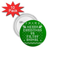 Ugly Christmas Ya Filthy Animal 1 75  Buttons (10 Pack) by Onesevenart