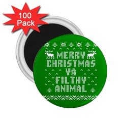 Ugly Christmas Ya Filthy Animal 2 25  Magnets (100 Pack)  by Onesevenart