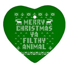 Ugly Christmas Ya Filthy Animal Heart Ornament (2 Sides) by Onesevenart