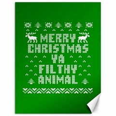 Ugly Christmas Ya Filthy Animal Canvas 12  X 16   by Onesevenart