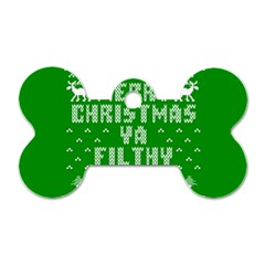 Ugly Christmas Ya Filthy Animal Dog Tag Bone (two Sides) by Onesevenart