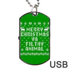 Ugly Christmas Ya Filthy Animal Dog Tag Usb Flash (two Sides)  by Onesevenart