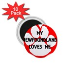 My Newfie Loves Me 1.75  Magnets (10 pack)