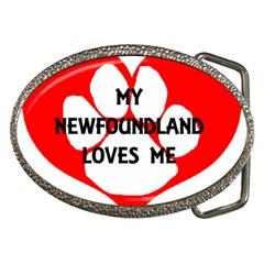 My Newfie Loves Me Belt Buckles