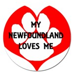 My Newfie Loves Me Magnet 5  (Round)