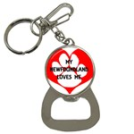 My Newfie Loves Me Bottle Opener Key Chains
