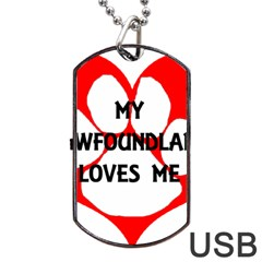 My Newfie Loves Me Dog Tag Usb Flash (two Sides)  by TailWags