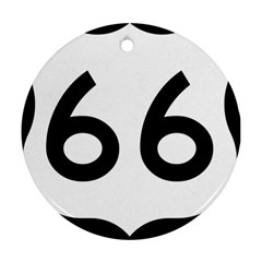 U S  Route 66 Round Ornament (two Sides)  by abbeyz71