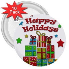 Happy Holidays   Gifts And Stars 3  Buttons (10 Pack)  by Valentinaart