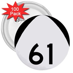 Hawaii Route 61  3  Buttons (100 Pack)  by abbeyz71
