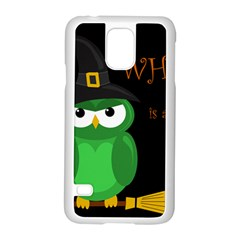 Who Is A Witch?   Green Samsung Galaxy S5 Case (white) by Valentinaart