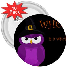 Who Is A Witch?   Purple 3  Buttons (10 Pack)  by Valentinaart
