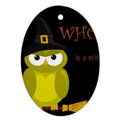 Who Is A Witch?   Yellow Ornament (oval)  by Valentinaart
