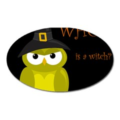 Who Is A Witch?   Yellow Oval Magnet by Valentinaart