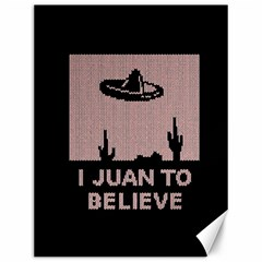 I Juan To Believe Ugly Holiday Christmas Black Background Canvas 12  X 16   by Onesevenart