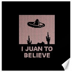 I Juan To Believe Ugly Holiday Christmas Black Background Canvas 16  X 16   by Onesevenart