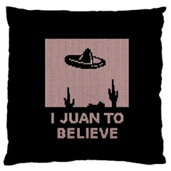 I Juan To Believe Ugly Holiday Christmas Black Background Large Flano Cushion Case (one Side) by Onesevenart
