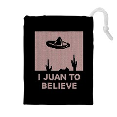 I Juan To Believe Ugly Holiday Christmas Black Background Drawstring Pouches (extra Large) by Onesevenart
