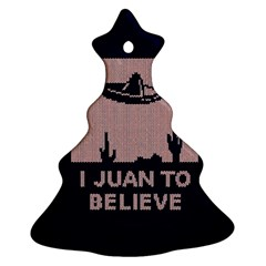 I Juan To Believe Ugly Holiday Christmas Blue Background Christmas Tree Ornament (2 Sides) by Onesevenart