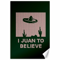 I Juan To Believe Ugly Holiday Christmas Green Background Canvas 12  X 18   by Onesevenart
