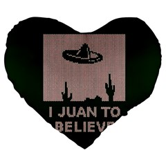 I Juan To Believe Ugly Holiday Christmas Green Background Large 19  Premium Heart Shape Cushions by Onesevenart