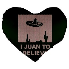 I Juan To Believe Ugly Holiday Christmas Green Background Large 19  Premium Flano Heart Shape Cushions by Onesevenart